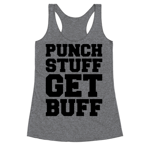 Punch Stuff Get Buff Racerback Tank Top