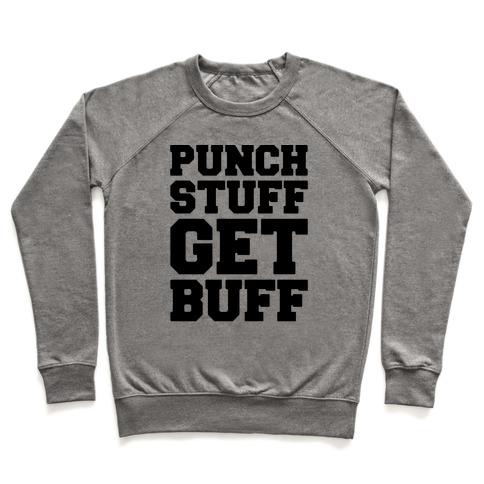 Punch Stuff Get Buff Pullover