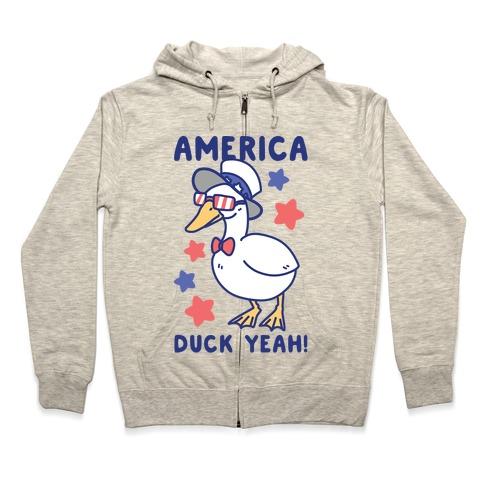 America Duck Yeah Zip Hoodie