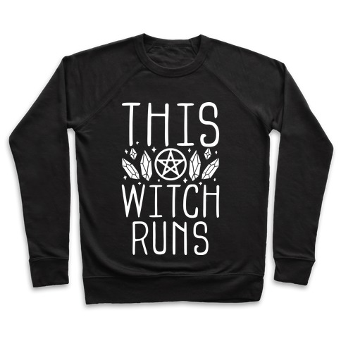 This Witch Runs Pullover