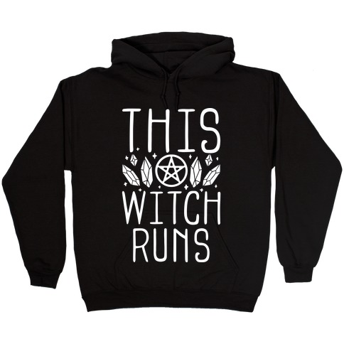 This Witch Runs Hooded Sweatshirt