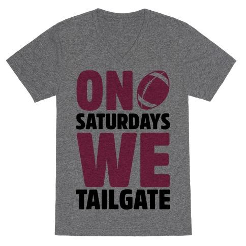 On Saturdays We Tailgate V-Neck Tee Shirt