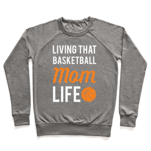 Living That Basketball Mom Life Pullover