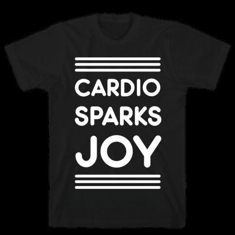 Cardio Sparks Joy Mens/Unisex T-Shirt
