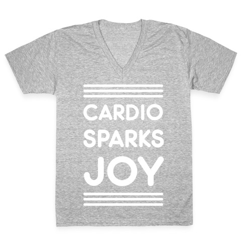Cardio Sparks Joy V-Neck Tee Shirt