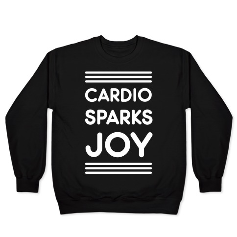 Cardio Sparks Joy Pullover
