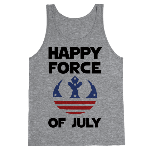 Happy Force Of July Tank Top