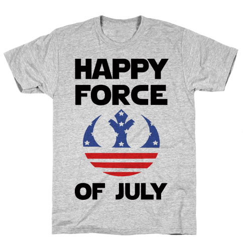 Happy Force Of July Mens/Unisex T-Shirt