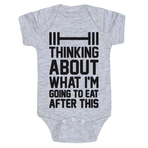 Thinking About What I'm Going To Eat After This Baby Onesy