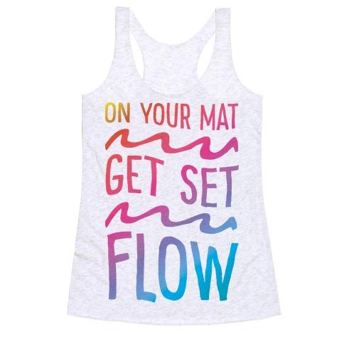 On Your Mat Get Set Flow Yoga Racerback Tank Top