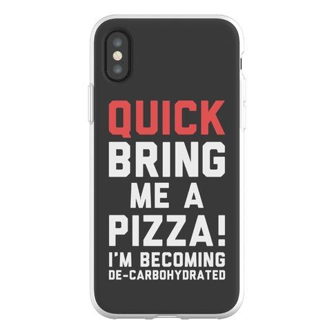 Quick Bring Me A Pizza Phone Flexi-Case