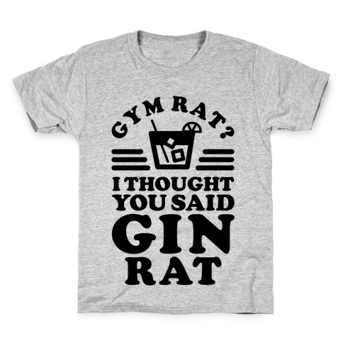 Gym Rat Gin Rat Kids T-Shirt