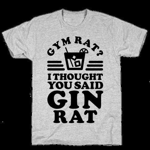 Gym Rat Gin Rat Mens T-Shirt