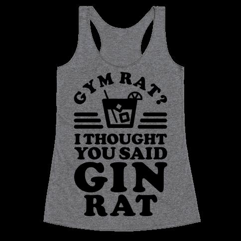 Gym Rat Gin Rat Racerback Tank Top
