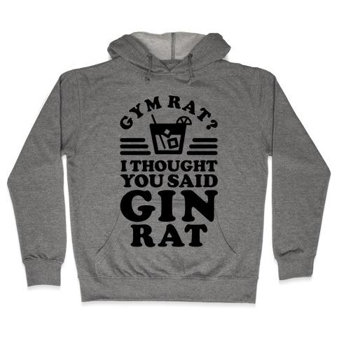 Gym Rat Gin Rat Hooded Sweatshirt