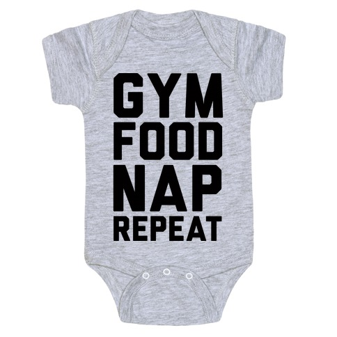 Gym Food Nap Repeat Baby Onesy