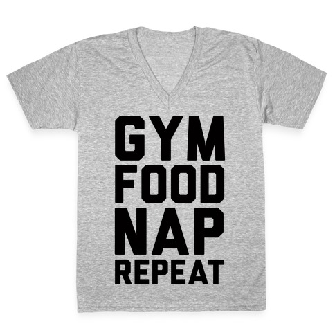 Gym Food Nap Repeat V-Neck Tee Shirt