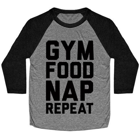 Gym Food Nap Repeat Baseball Tee