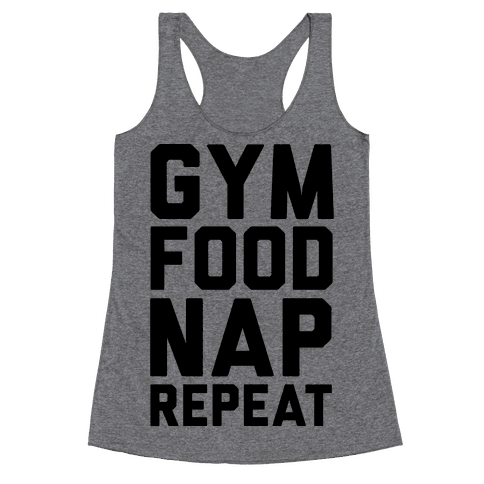 Gym Food Nap Repeat Racerback Tank Top