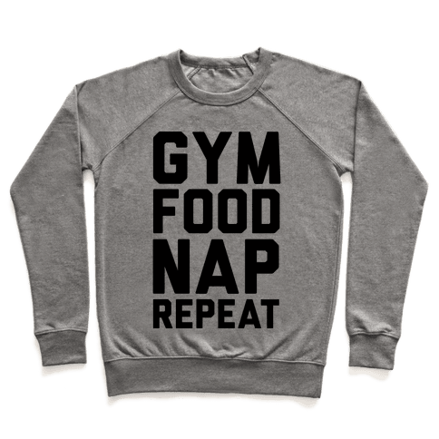 Gym Food Nap Repeat Pullover