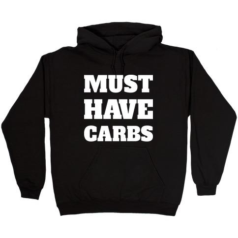 Must Have Carbs Hooded Sweatshirt