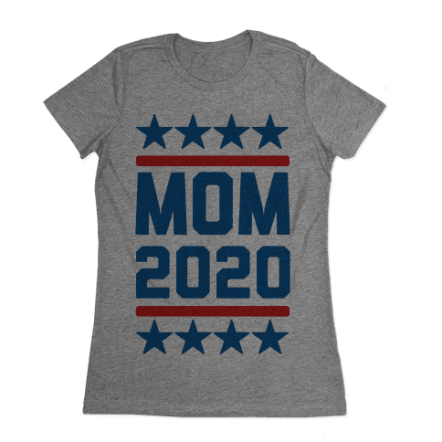 Mom 2020 Womens T-Shirt