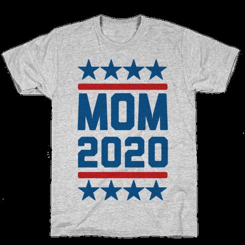 Mom 2020 Mens/Unisex T-Shirt