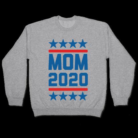 Mom 2020 Pullover
