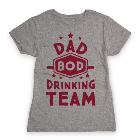 Dad Bod Drinking Team Womens T-Shirt