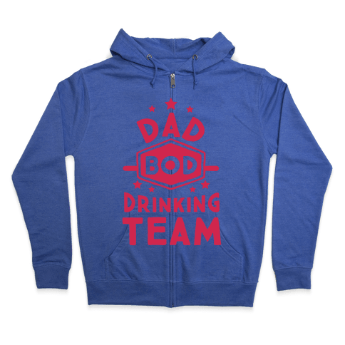 Dad Bod Drinking Team Zip Hoodie