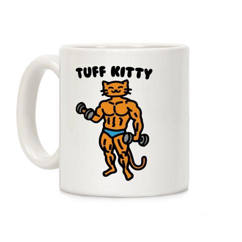 Tuff Kitty Coffee Mug
