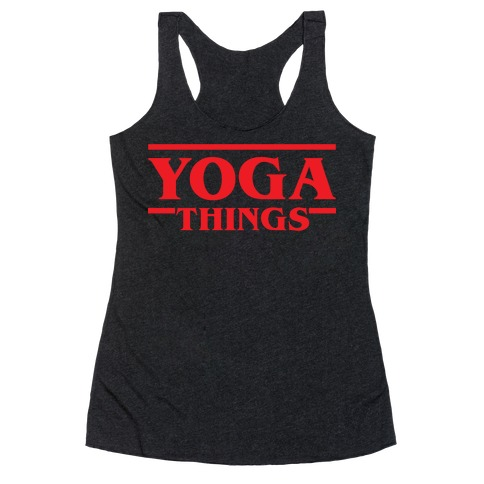 Yoga Things Racerback Tank Top