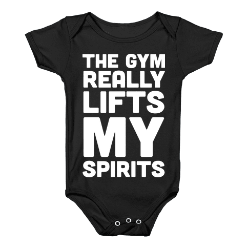 The Gym Really Lifts My Spirits Baby Onesy