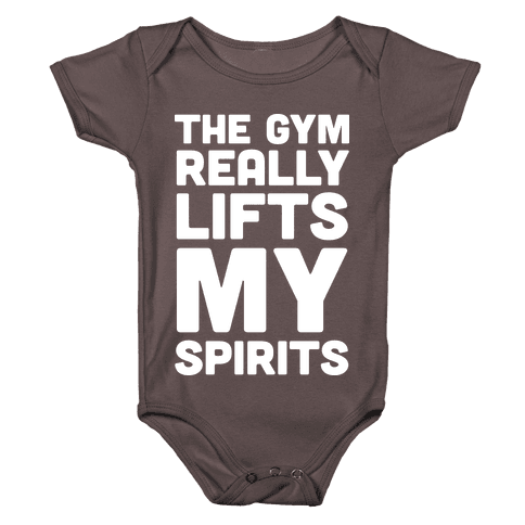The Gym Really Lifts My Spirits Baby One-Piece