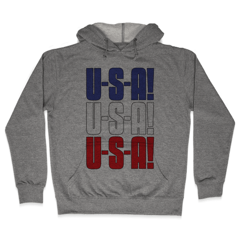 U-S-A! U-S-A! U-S-A! Hooded Sweatshirt