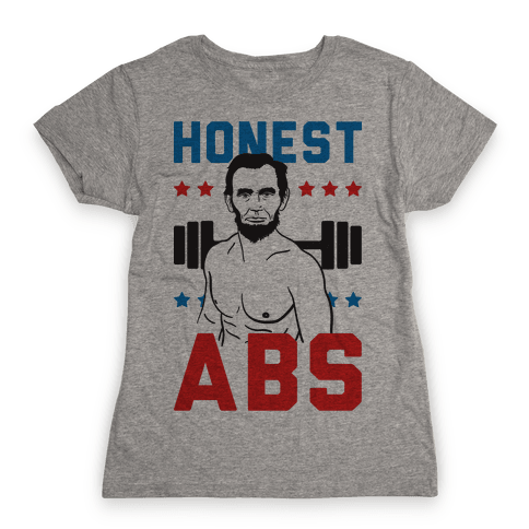 Honest Abs Womens T-Shirt