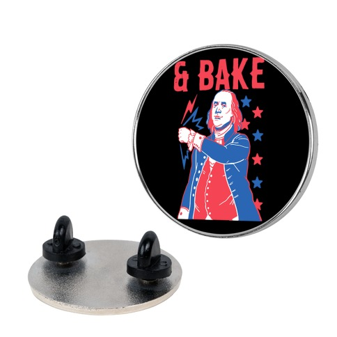 Shake & Bake: Benjamin Franklin Pin