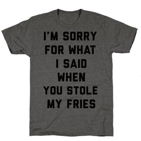 You Stole My Fries