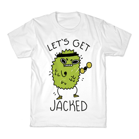 Let's Get Jacked Fruit Kids T-Shirt