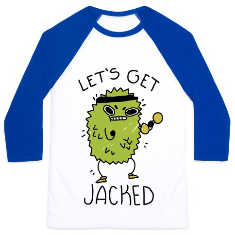 Let's Get Jacked Fruit Baseball Tee