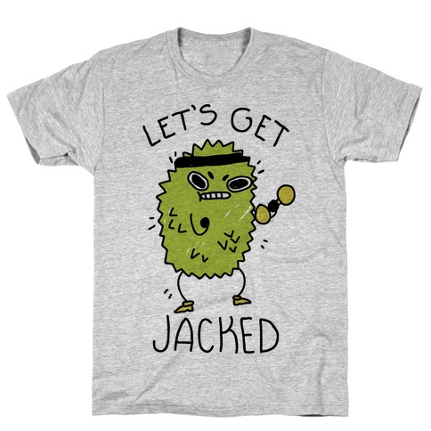 Let's Get Jacked Fruit T-Shirt