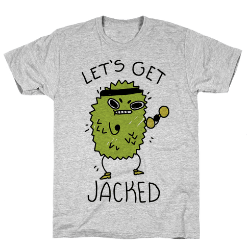 Let's Get Jacked Fruit Mens/Unisex T-Shirt