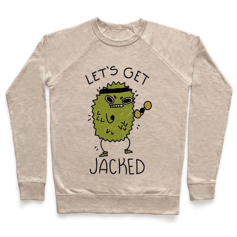 Let's Get Jacked Fruit Pullover