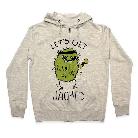 Let's Get Jacked Fruit Zip Hoodie
