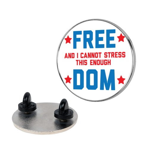 Free (and I cannot stress this enough) Dom Pin