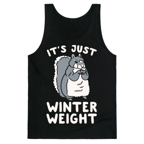 It's Just Winter Weight Tank Top