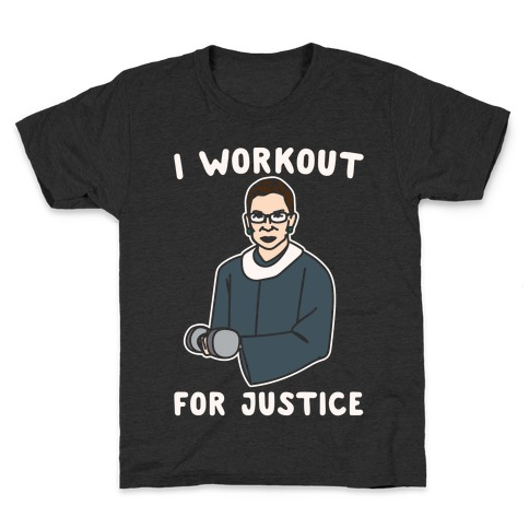 I Workout For Justice RBG Parody White Print Kids T-Shirt