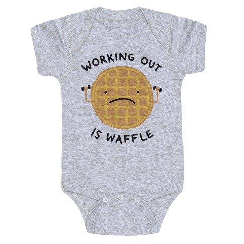 Working Out Is Waffle Baby Onesy