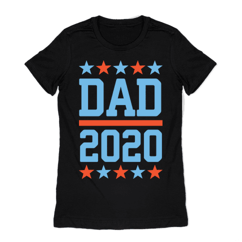 DAD 2020 Womens T-Shirt