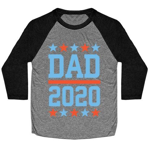 DAD 2020 Baseball Tee